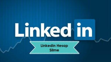 Photo of LinkedIn Hesap Nasıl Silinir – LinkedIn Hesabı Nasıl Kapatılır ?